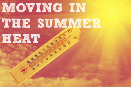 Moving in the summer heat means moving in the busiest part of the year
